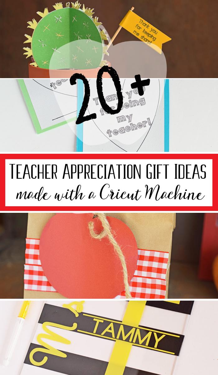 20+ Teacher Appreciation Gift Ideas Made with a Cricut