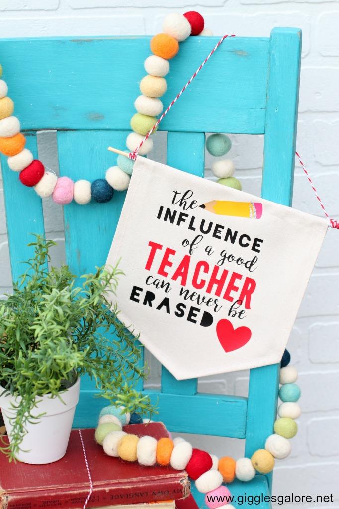 Teacher Appreciation Banner made with the Cricut