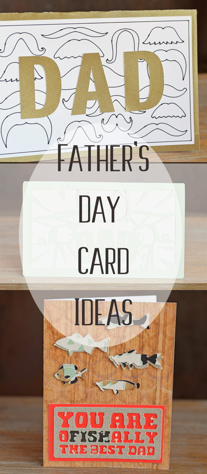 3 Father's Day Card Ideas Made with the Cricut