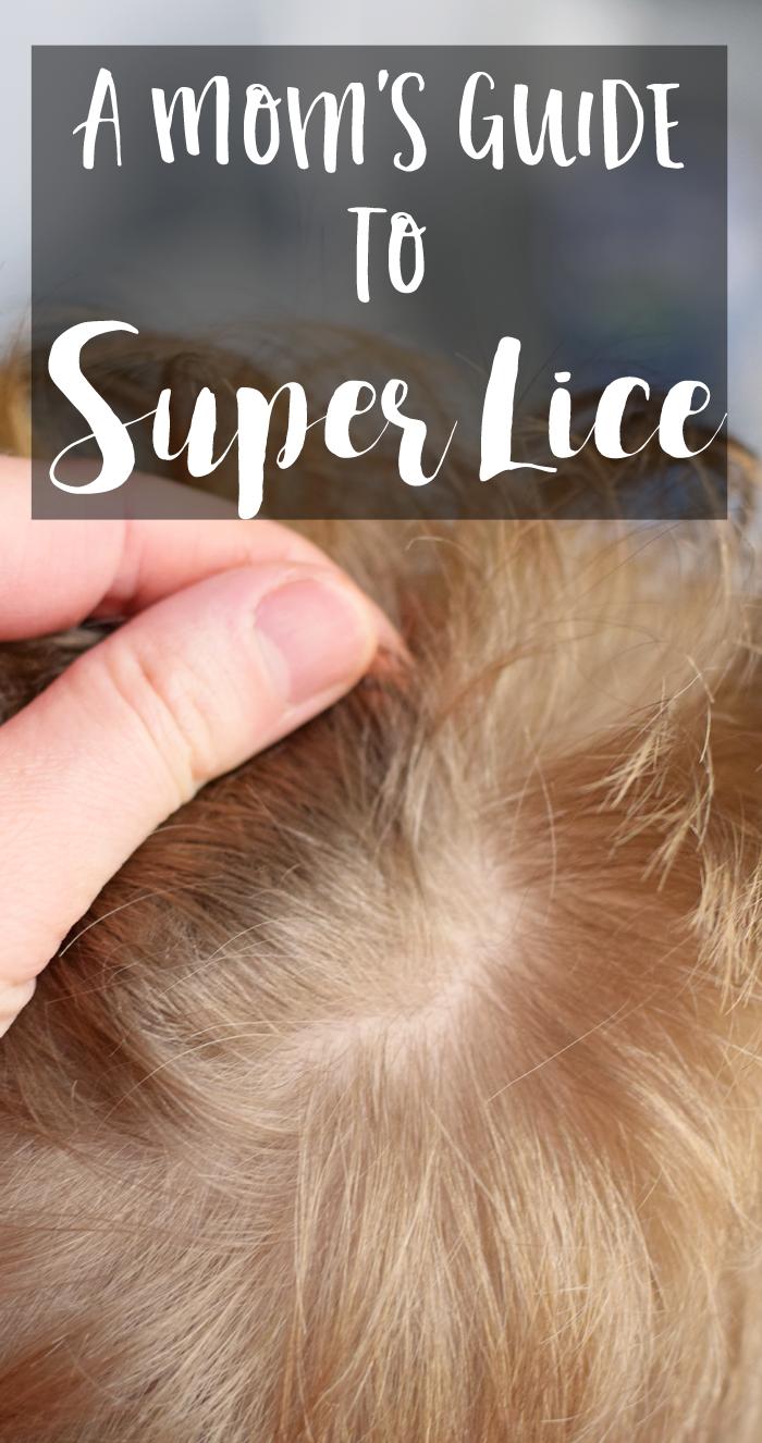 A Mom's Guide to Super Lice AD