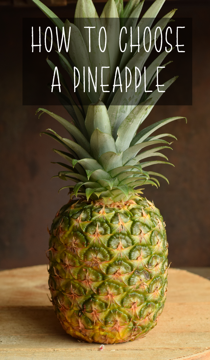 How to Choose a Pineapple at the Grocery Store