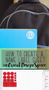 How to Make Name Label Sheets with the Cricut