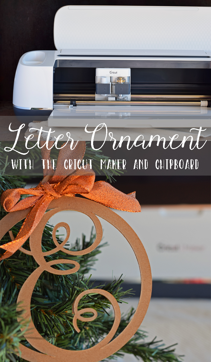 Letter Christmas Ornament made with the Cricut machine AD