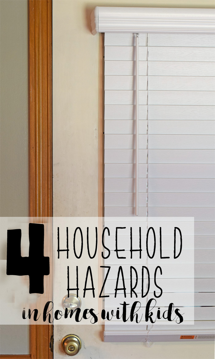 4 Household Hazards {in Homes with Kids} AD