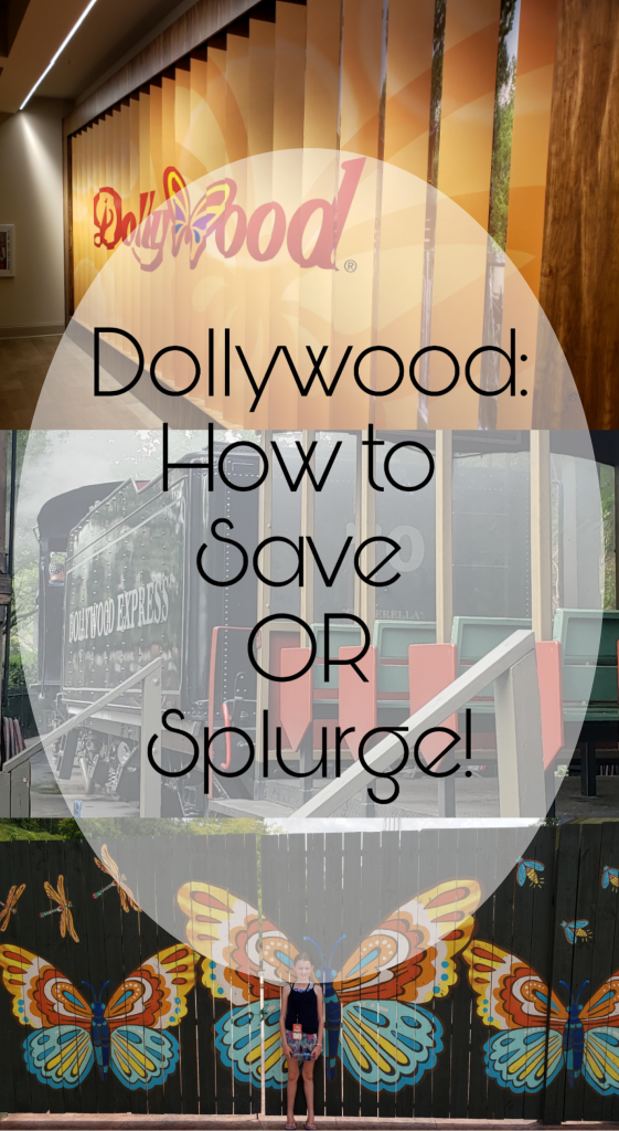 Dollywood: Save or Splurge?