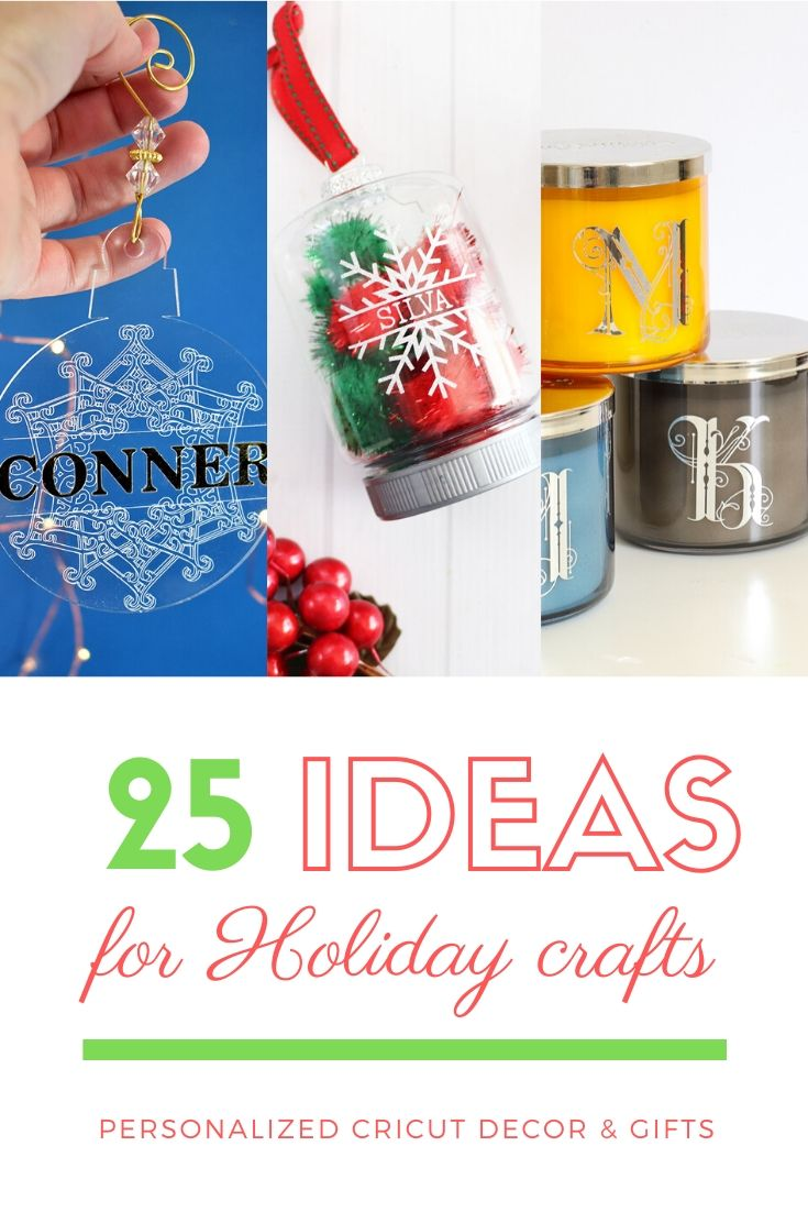 25 Personalized Holiday Crafts to make with Your Cricut AD