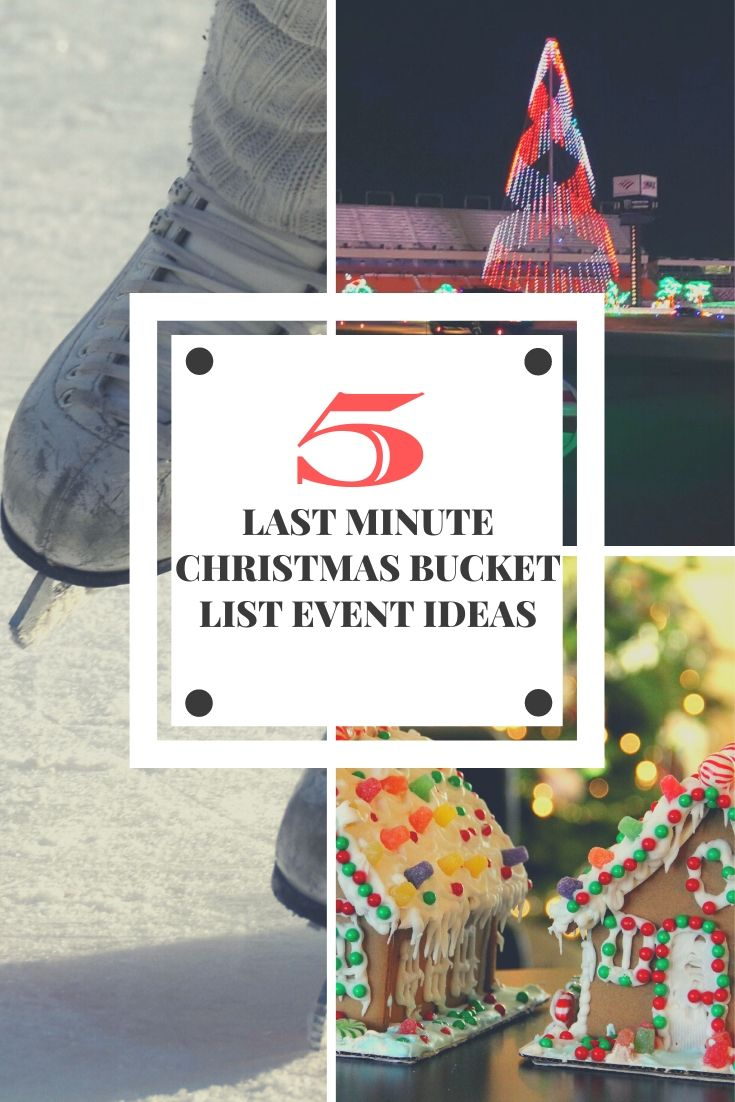 5 Last Minute Bucket List Christmas Event Ideas