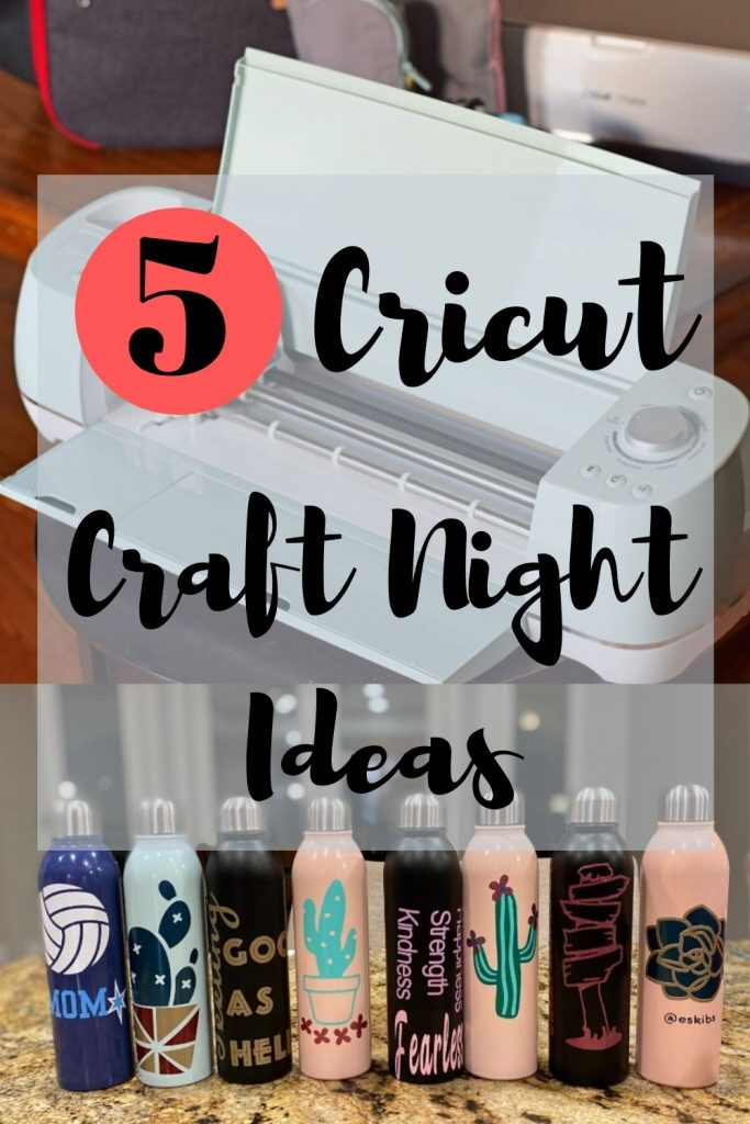 5 Cricut Craft Night Ideas