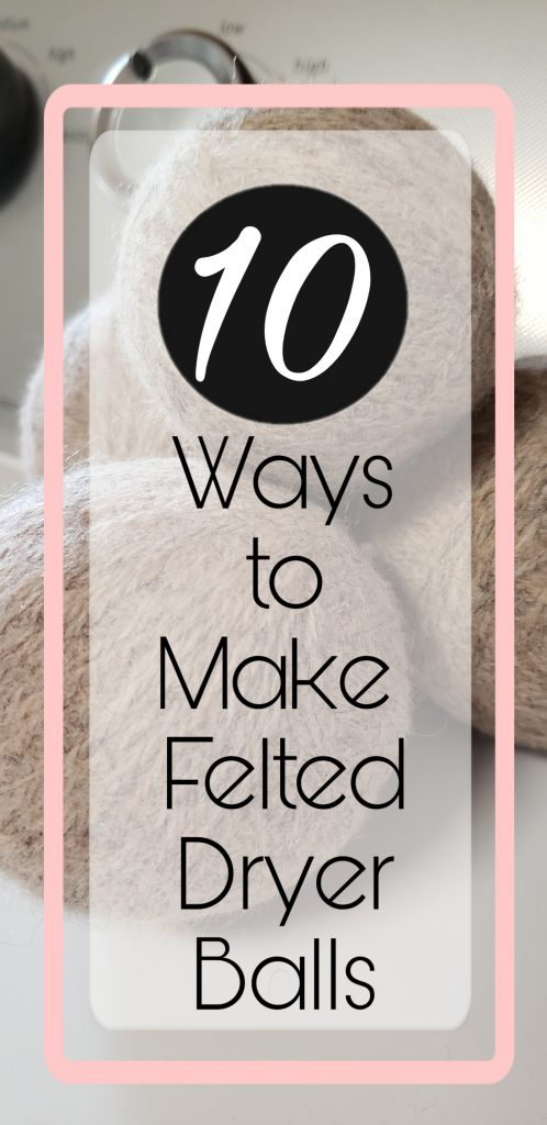 10 Homemade Felted Dryer Ball Tutorials