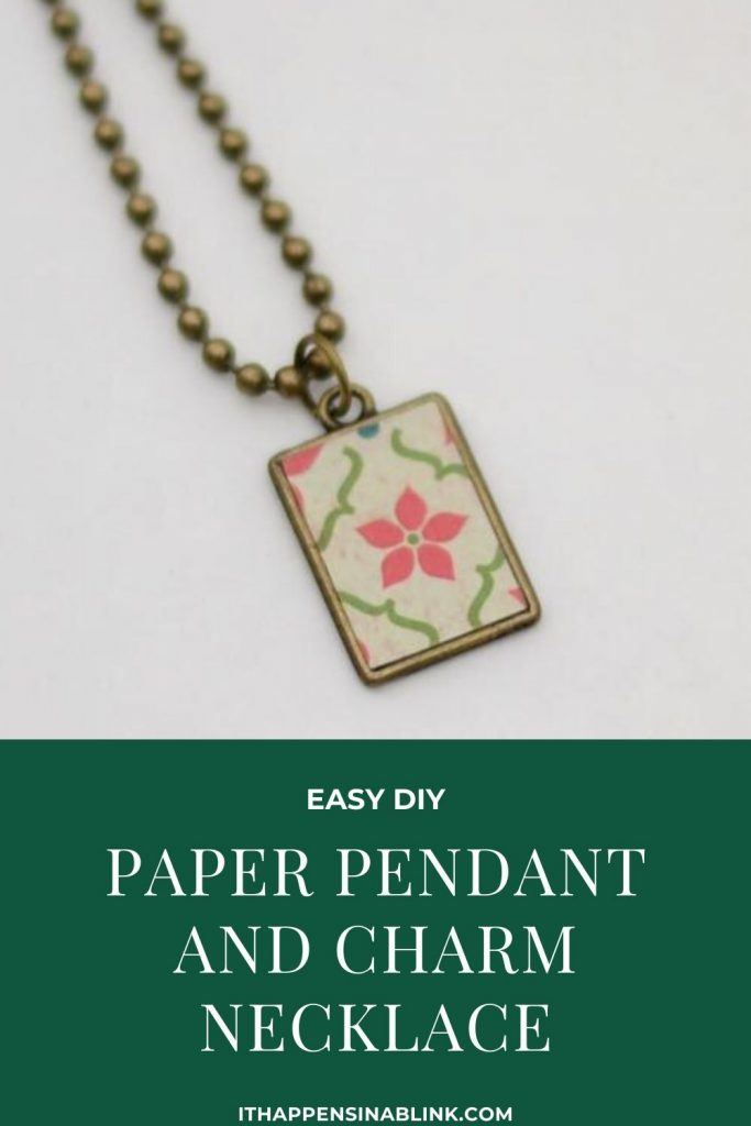 Easy DIY Paper Pendant and Charm Necklace