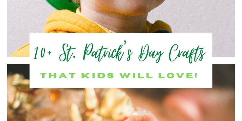 10+ St. Patrick's Day Crafts for kids