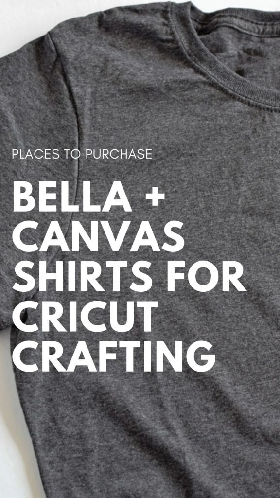 Where to Buy Blank Bella + Canvas T-Shirts for Cricut Crafting